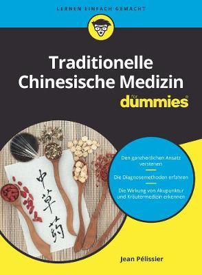 Traditionelle Chinesische Medizin fur Dummies