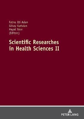 Scientific Researches in Health Sciences II
