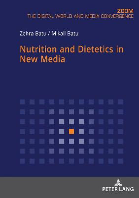 Nutrition and Dietetics in New Media