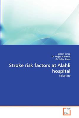 Stroke Risk Factors at Alahli Hospital