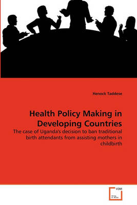Health Policy Making in Developing Countries