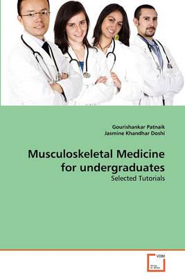 Musculoskeletal Medicine for Undergraduates