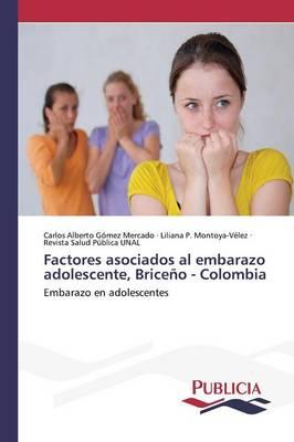 Factores Asociados Al Embarazo Adolescente, Briceno - Colombia