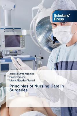 Principles of Nursing Care in Surgeries