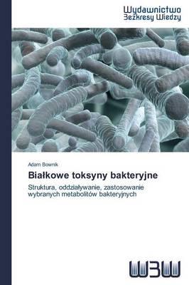 Bia Kowe Toksyny Bakteryjne