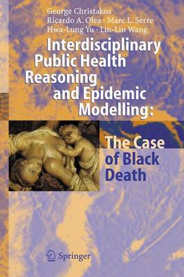 Interdisciplinary Public Health Reasoning and Epidemic Modelling: The Case of Black Death