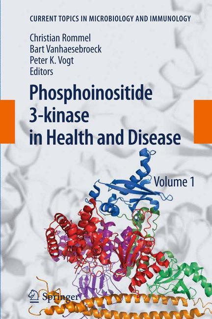 Phosphoinositide 3-kinase in Health and Disease
