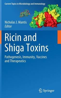 Ricin and Shiga Toxins