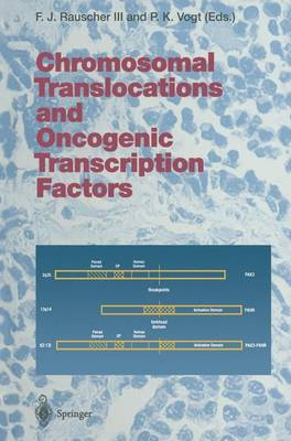 Chromosomal Translocations and Oncogenic Transcription Factors