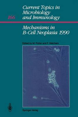 Mechanisms in B-Cell Neoplasia 1990