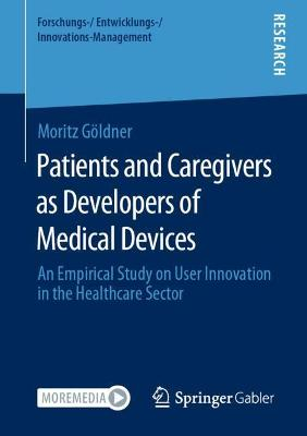 Patients and Caregivers as Developers of Medical Devices