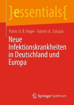 Neue Infektionskrankheiten in Deutschland Und Europa