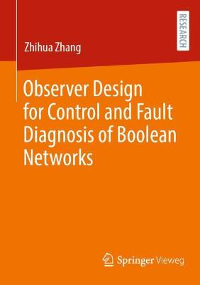 Observer Design for Control and Fault Diagnosis of Boolean Networks