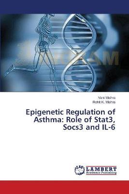 Epigenetic Regulation of Asthma