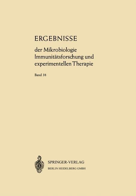 Ergebnisse der Mikrobiologie Immunitätsforschung und Experimentellen Therapie