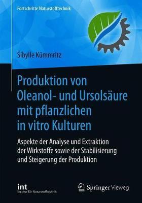 Produktion von Oleanol- und Ursolsaure mit pflanzlichen in vitro Kulturen