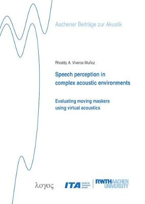 Speech Perception in Complex Acoustic Environments: