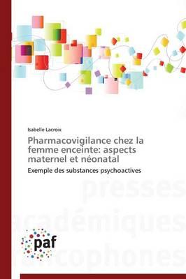 Pharmacovigilance Chez La Femme Enceinte