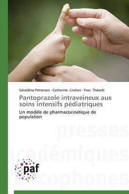 Pantoprazole Intraveineux Aux Soins Intensifs Pediatriques