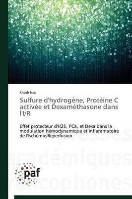 Sulfure d'Hydrogene, Proteine C Activee Et Dexamethasone Dans l'I/R