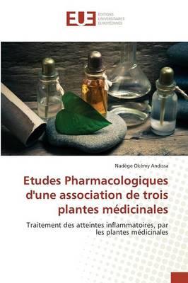 Etudes Pharmacologiques Dune Association de Trois Plantes M dicinales