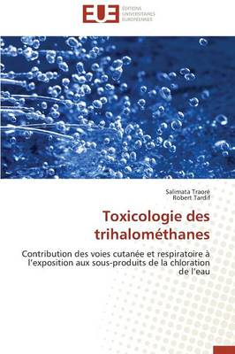 Toxicologie Des Trihalom thanes