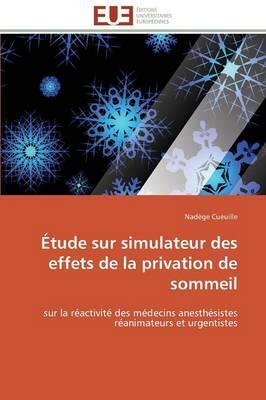 tude Sur Simulateur Des Effets de la Privation de Sommeil