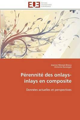 P rennit Des Onlays-Inlays En Composite