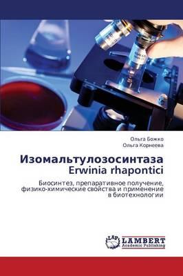 Izomal'tulozosintaza Erwinia Rhapontici