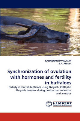 Synchronization of Ovulation with Hormones and Fertility in Buffaloes