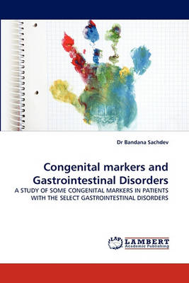 Congenital Markers and Gastrointestinal Disorders