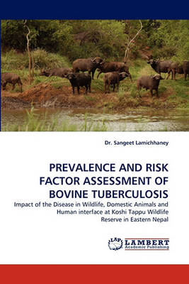 Prevalence and Risk Factor Assessment of Bovine Tuberculosis