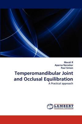 Temperomandibular Joint and Occlusal Equilibration