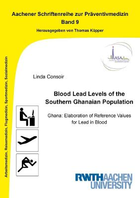 Blood Lead Levels of the Southern Ghanaian Population