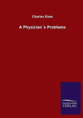 A Physicians Problems