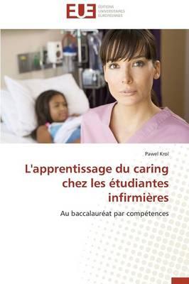 L'Apprentissage Du Caring Chez Les tudiantes Infirmi res