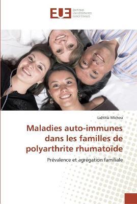 Maladies Auto-Immunes Dans Les Familles de Polyarthrite Rhumato de