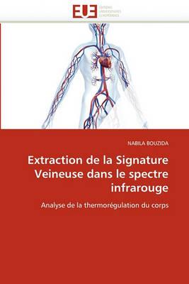 Extraction de la Signature Veineuse Dans Le Spectre Infrarouge