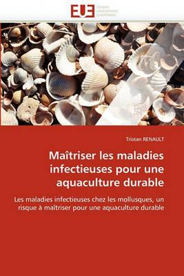 Ma triser Les Maladies Infectieuses Pour Une Aquaculture Durable