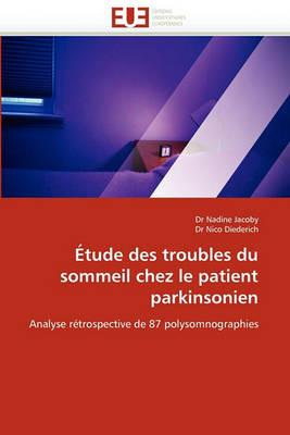 tude Des Troubles Du Sommeil Chez Le Patient Parkinsonien