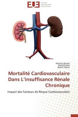 Mortalit Cardiovasculaire Dans L Insuffisance R nale Chronique