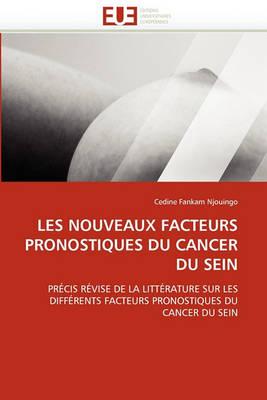 Les Nouveaux Facteurs Pronostiques Du Cancer Du Sein