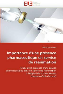 Importance d''une Pr sence Pharmaceutique En Service de R animation