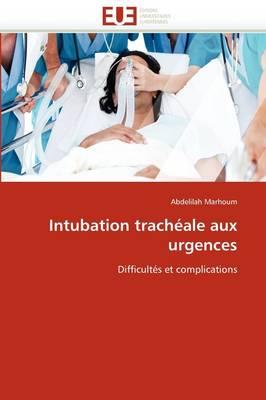 Intubation Trach ale Aux Urgences