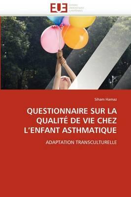 Questionnaire Sur La Qualit de Vie Chez L Enfant Asthmatique