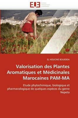 Valorisation Des Plantes Aromatiques Et M dicinales Marocaines Pam-Ma
