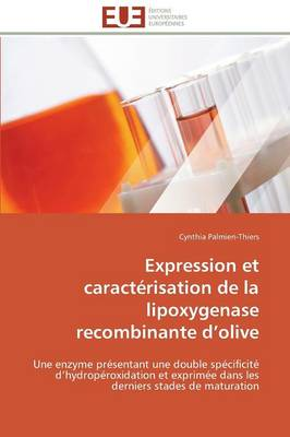 Expression Et Caract risation de la Lipoxygenase Recombinante D Olive