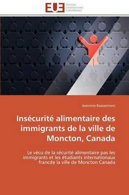 Ins curit Alimentaire Des Immigrants de la Ville de Moncton, Canada