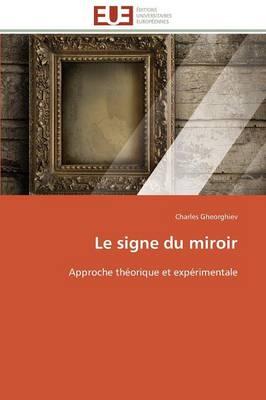 Le Signe Du Miroir