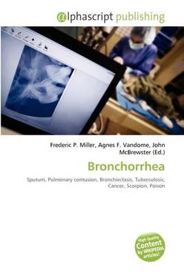 Bronchorrhea